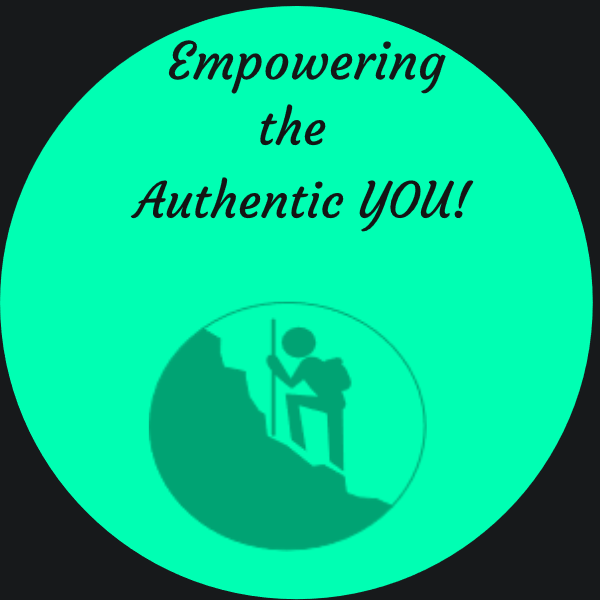 Empowering The Authentic You!