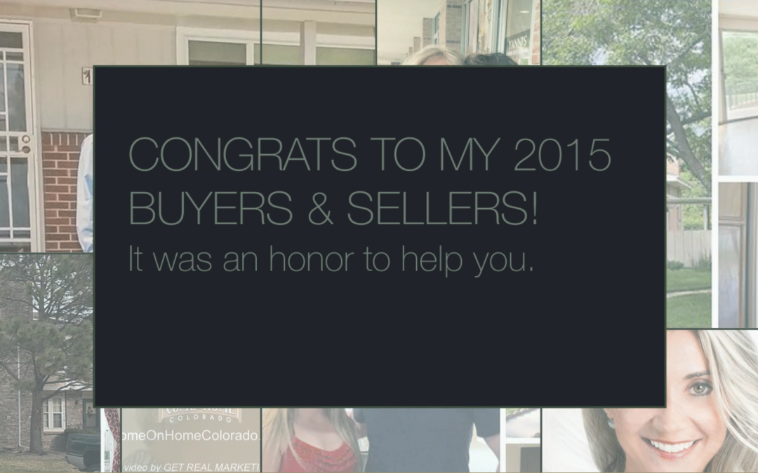 Congrats to my 2015 buyers and sellers! ~ Emily Gomez