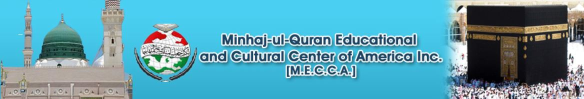 Minhaj-ul Quran Educational  and Cultural Center of America Inc.
