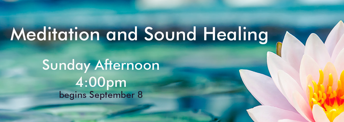 meditation and sound healing events on Sunday