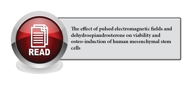 117 - The effect of pulsed electromagnetic fields and dehydroepiandrosterone on viability and osteo-induction of human mesenchymal stem cells