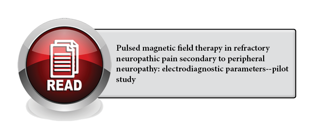 130 - Pulsed magnetic field therapy in refractory neuropathic pain secondary to peripheral neuropathy: electrodiagnostic parameters--pilot study