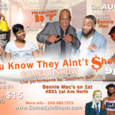 """""""You Know They Ain't Shet"""" Edition Comedy Show"""