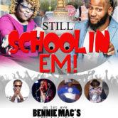 MAAK MUSIC/COMMISARY CORLEY/CUTT DOG & DIGGA Presents Still Schoolin Em Music Showcase