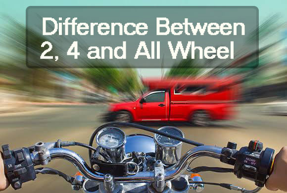 Difference Between 2, 4 and All Wheel