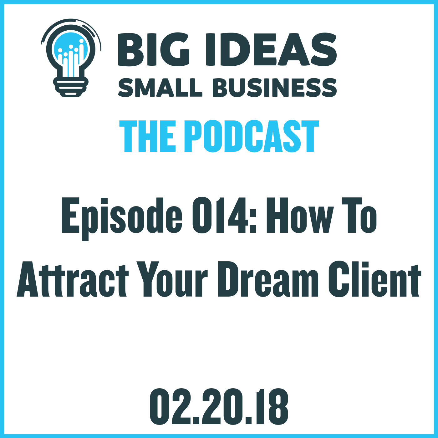 How to Attract Your Dream Client