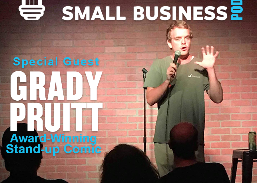 Do Something Bold to Shock Your System And You Might Uncover Your Passion with Guest Grady Pruitt