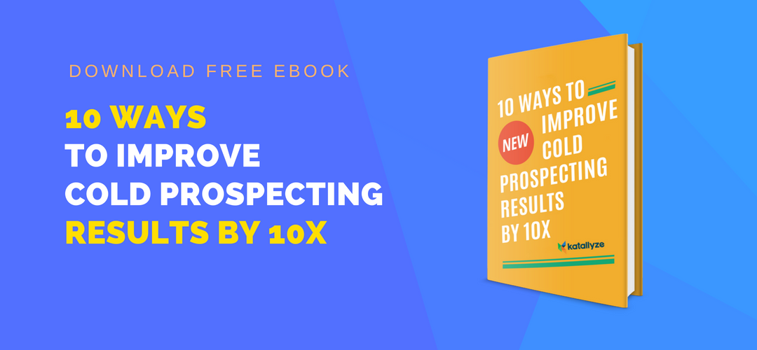 How to Improve Cold Prospecting Results By 10X