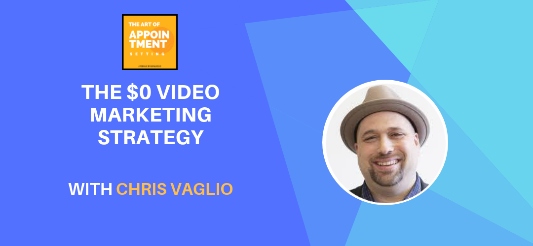 The $0 Video Marketing Strategy | Chris Vaglio