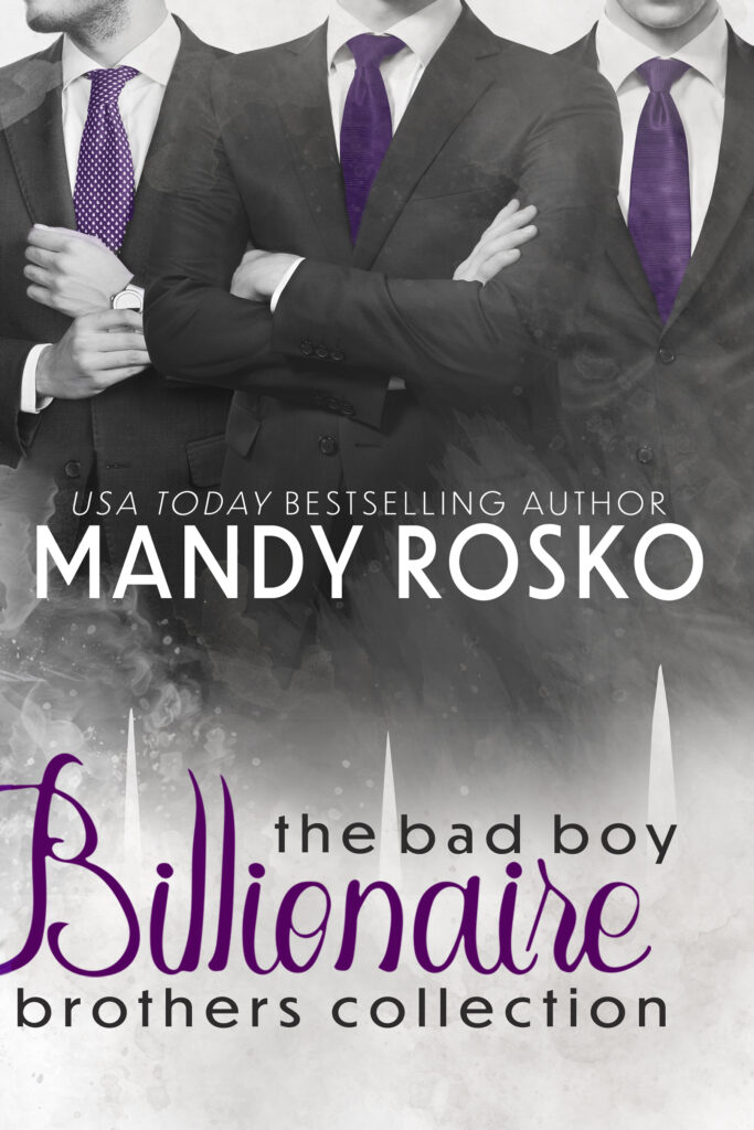 Book Cover: The Bad Boy Billionaire Brothers Collection