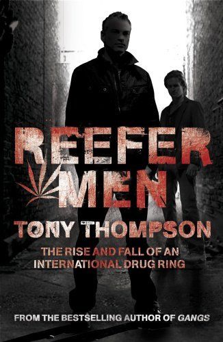 Reefer Men: The Rise and Fall of a Billionaire Drug Ring By Ton .9780340899335