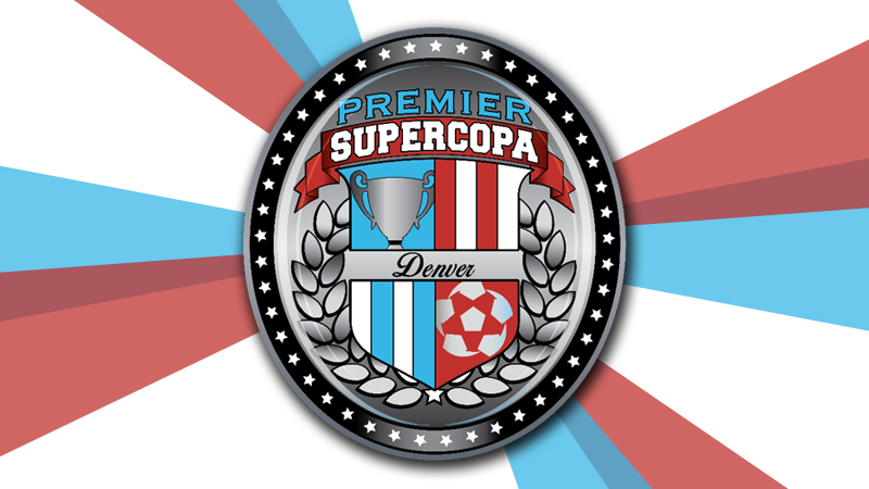 Premier Super Copa 2018 – Aurora Sports Park, Denver Colorado