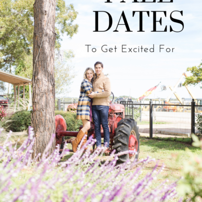 12 Fall Dates To Get Excited For