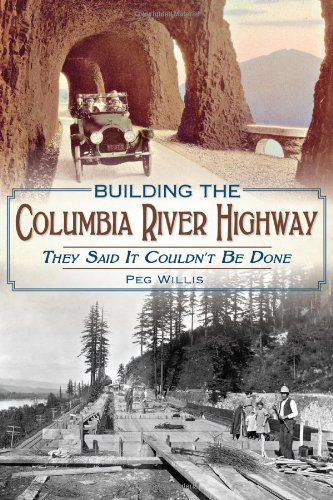 Warren Johnson's Book Review - Building the Columbia River Highway