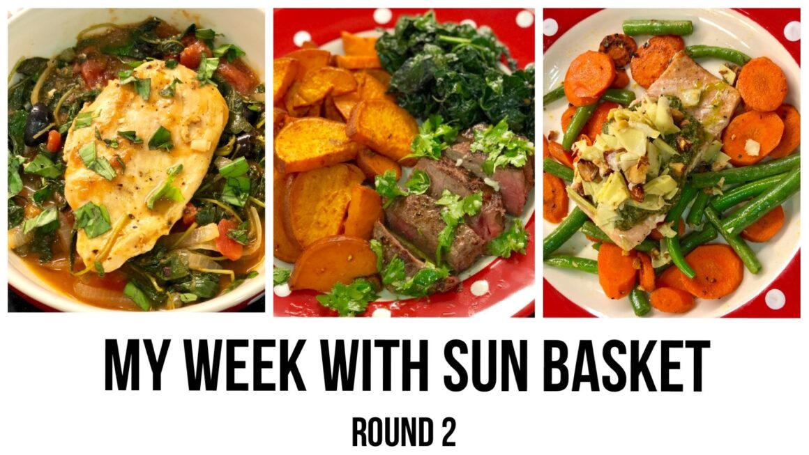 My Week with Sun Basket – Round 2