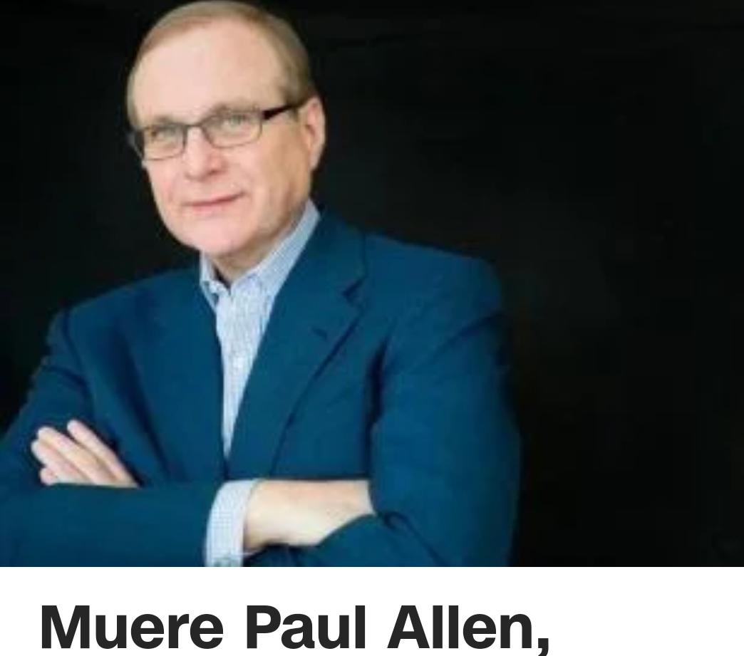 Fallece Paul Allen cofundador de Microsoft