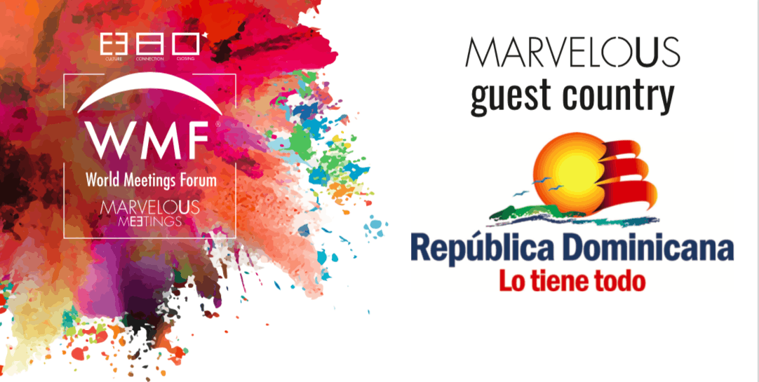 """RD país Invitado de Honor en """"World Meetings Forum 2019"""""""