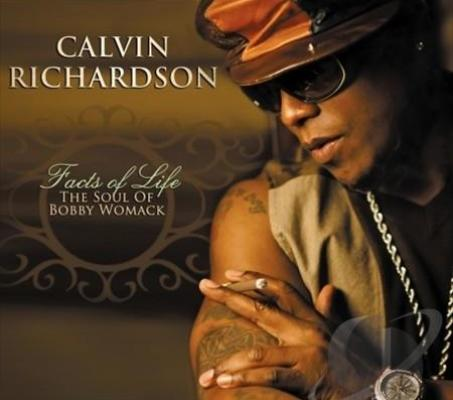 Calvin Richardson - Facts of Life The Soul of Bobby Womack