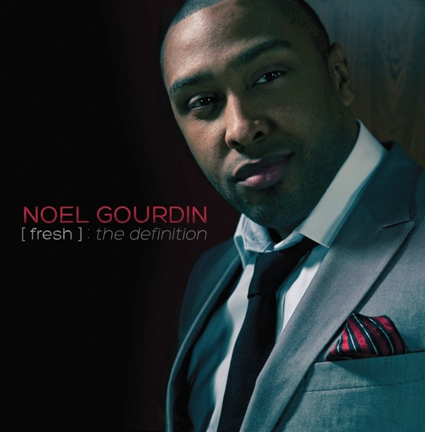 Noel Gourdin - Fresh The Definition
