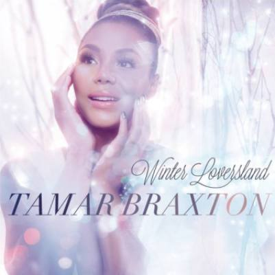 Tamar Braxton - Winter Loversland