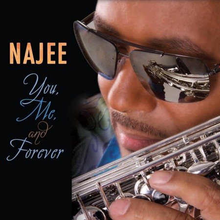 Najee - You, Me & Forever II - HighRes
