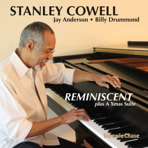 Stanley Cowell - Reminiscent - SteepleChase - 2015