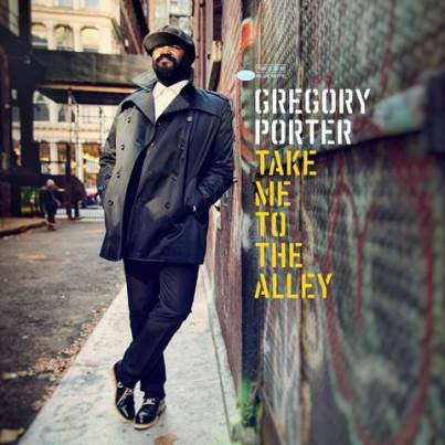 Gregory Porter - Smaller - Take Me To The Alley