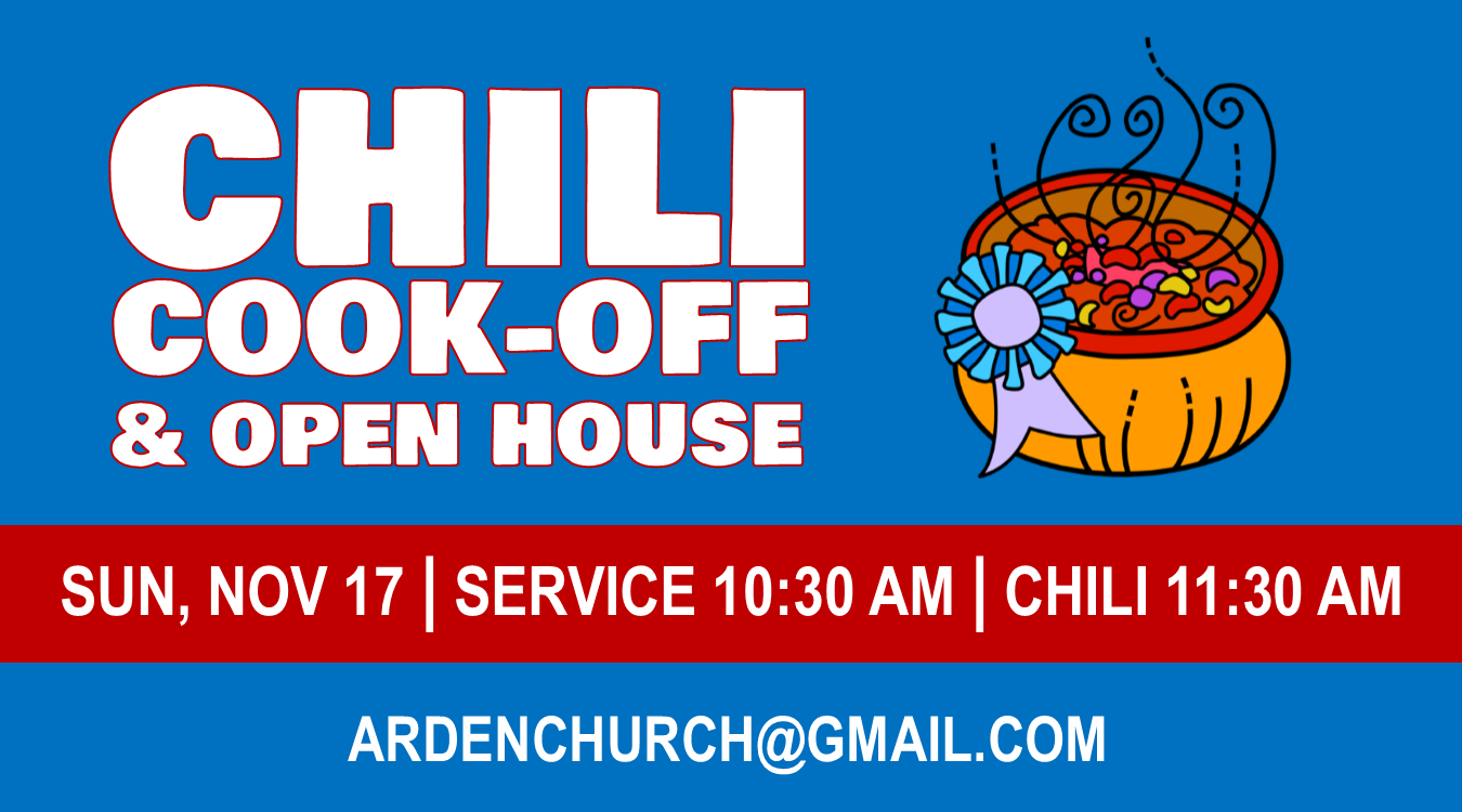 Chili Cook-Off & Open House at Arden Christian Church, Sunday 17, 2019