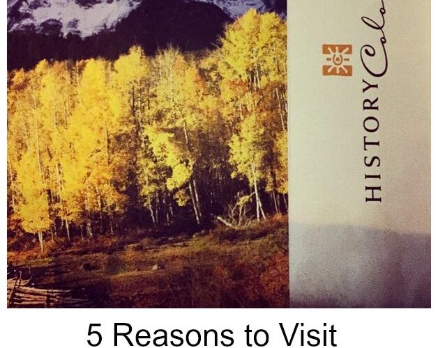 5 Reasons to Visit History Colorado