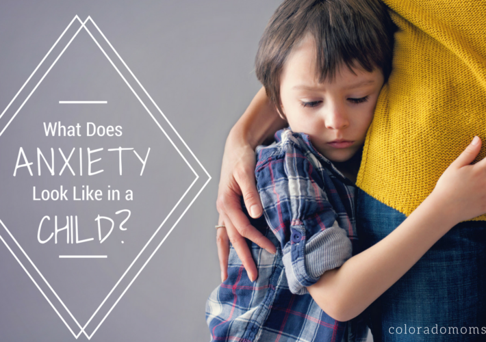 What does anxiety look like in a child