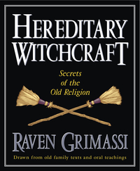 Hereditary Witchcraft – Secrets of the Old Religion