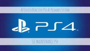 SIE Maintenance PS4 Deactivate PS4