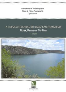 Capa de Livro: A PESCA ARTESANAL NO BAIXO SÃO FRANCISCO