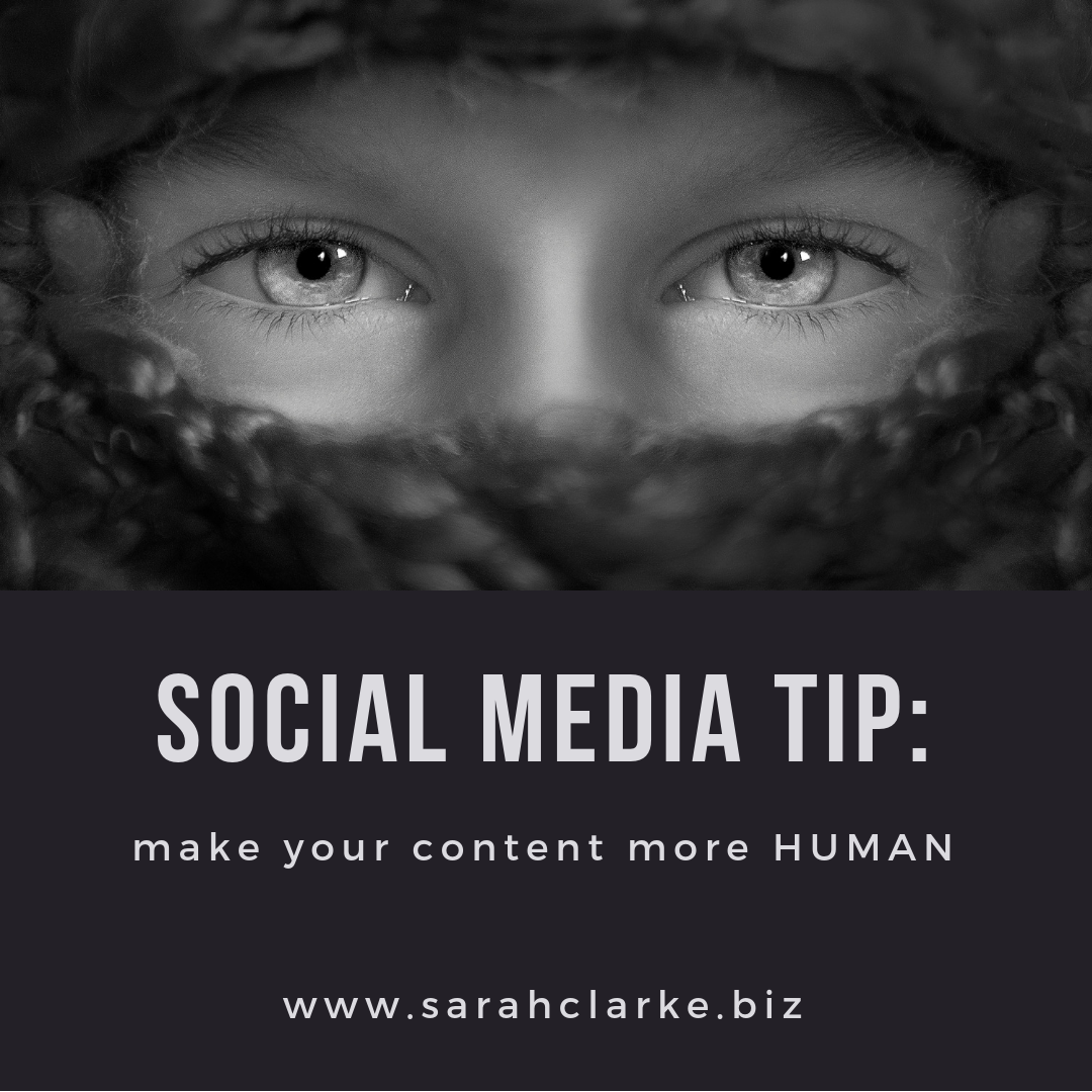 Social Media Tip - Make your Content More Human