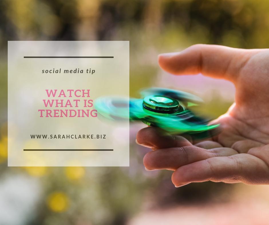 social media tip watch what is trending