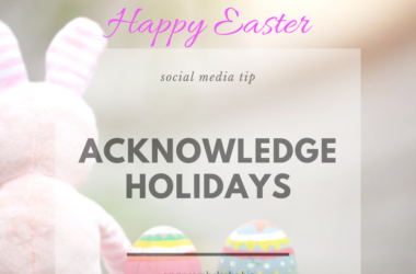 how to celebrate holidays on social media