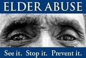 Elder Abuse. See it. Stop it. Prevent it.
