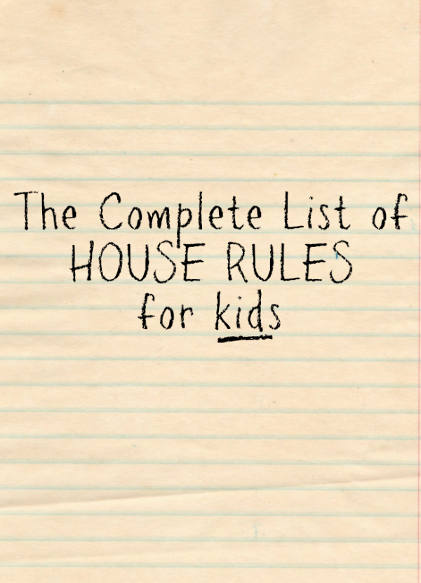 House Rules for Kids by @letmestart | The complete list of house rules for kids to hang in your kitchen.