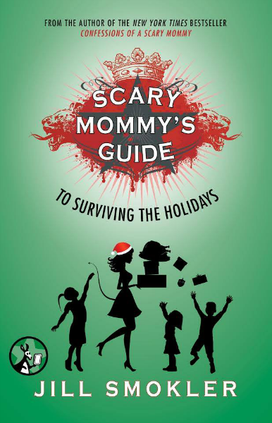 Scary Mommy's Guide to Surviving the Holidays featuring Kim Bongiorno is the popular parenting humor collection by one of the biggest mom blogger websites around.