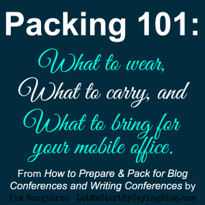 Packing for a blog conference by Kim Bongiorno