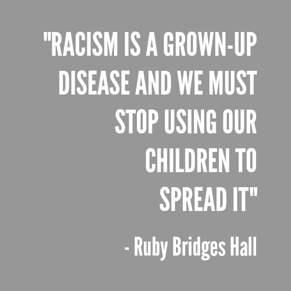 Why I Am Okay with My Daughter Being Heartbroken Over a Girl Named Ruby by @letmestart | Racism is a grown-up disease quote by Ruby Bridges Hall