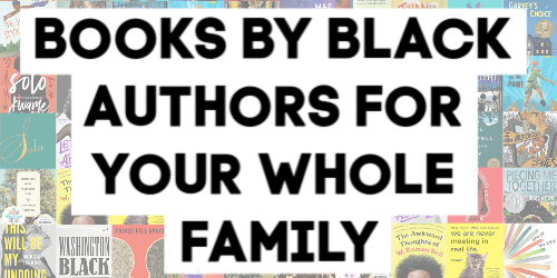 Books by Black Authors for Your Whole Family to Read: A Book List by @letmestart   55 must-reads from little kids' board books to dark adult fantasy to middle grade hilarity to non-fiction educational to teen romance—and so much more.