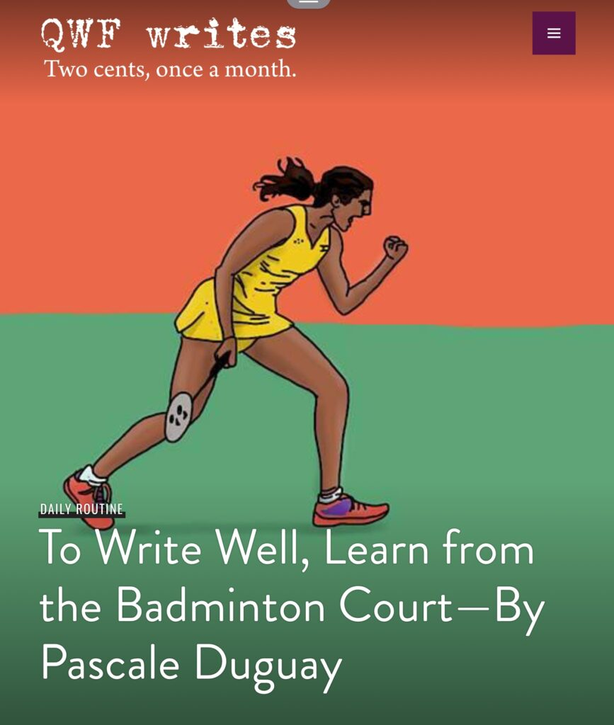 To write well learn from the badminton court