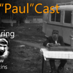 "Drew Hawkins on the ""Paul""Cast… What I wish I had been told…"