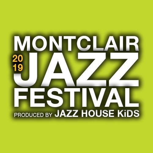 The 10th Annual Montclair Jazz Festival | July 26th - August