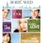 No me quites a mi novio – Something Borrowed – Pelicula Online