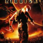 La batalla de Riddick – The Chronicles of Riddick