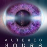 Altered Hours – ESPAÑOL LATINO PELICULAS SERIES TV ONLINE DESCARGAS