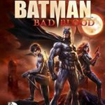 Batman: Bad Blood – Batman: Mala sangre – PELICULAS ONLINE