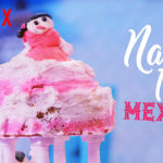 NEILED IT MEXICO – TEMPORADA 01 EP 01 – SERIE ONLINE NETFLIX